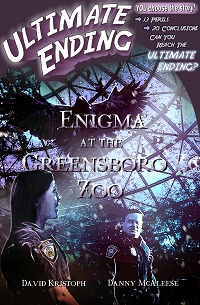 Enigma at the Greensboro Zoo (Ultimate Ending #4)