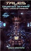 Siege of Praetar (Tales of a Dying Star, #1)