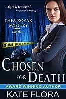 Chosen for Death (Thea Kozak Mystery, #1)