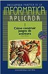 Cómo hacer juegos de aventura by Manuel Alfonseca