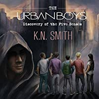 The Urban Boys: Discovery of the Five Senses