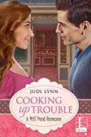 Cooking Up Trouble (Mill Pond #1)