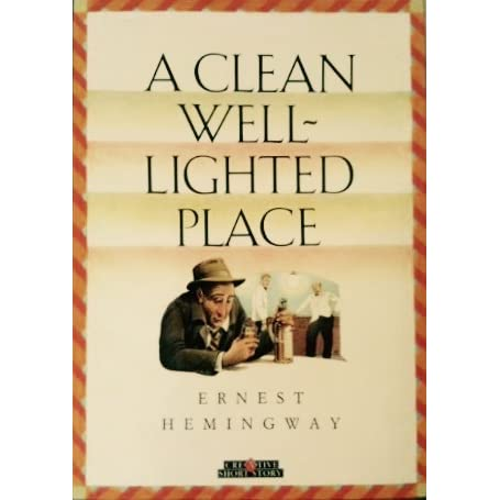 a look at dark against light in a clean well lighted place by ernest hemingway Ernest hemingway's a clean, well-lighted place begins of the tree made against the electric light (hemingway well-lighted place to get away from the dark.