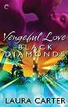Black Diamonds (Vengeful Love, #3)