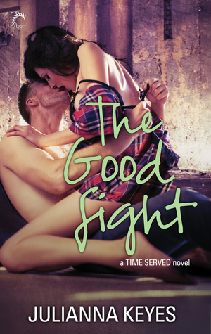 The Good Fight (Time Served #3)