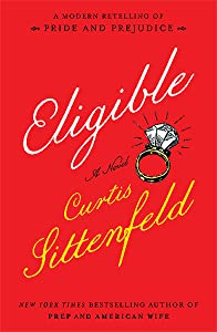 Eligible: A Modern Retelling of Pride & Prejudice (The Austen Project, #4)