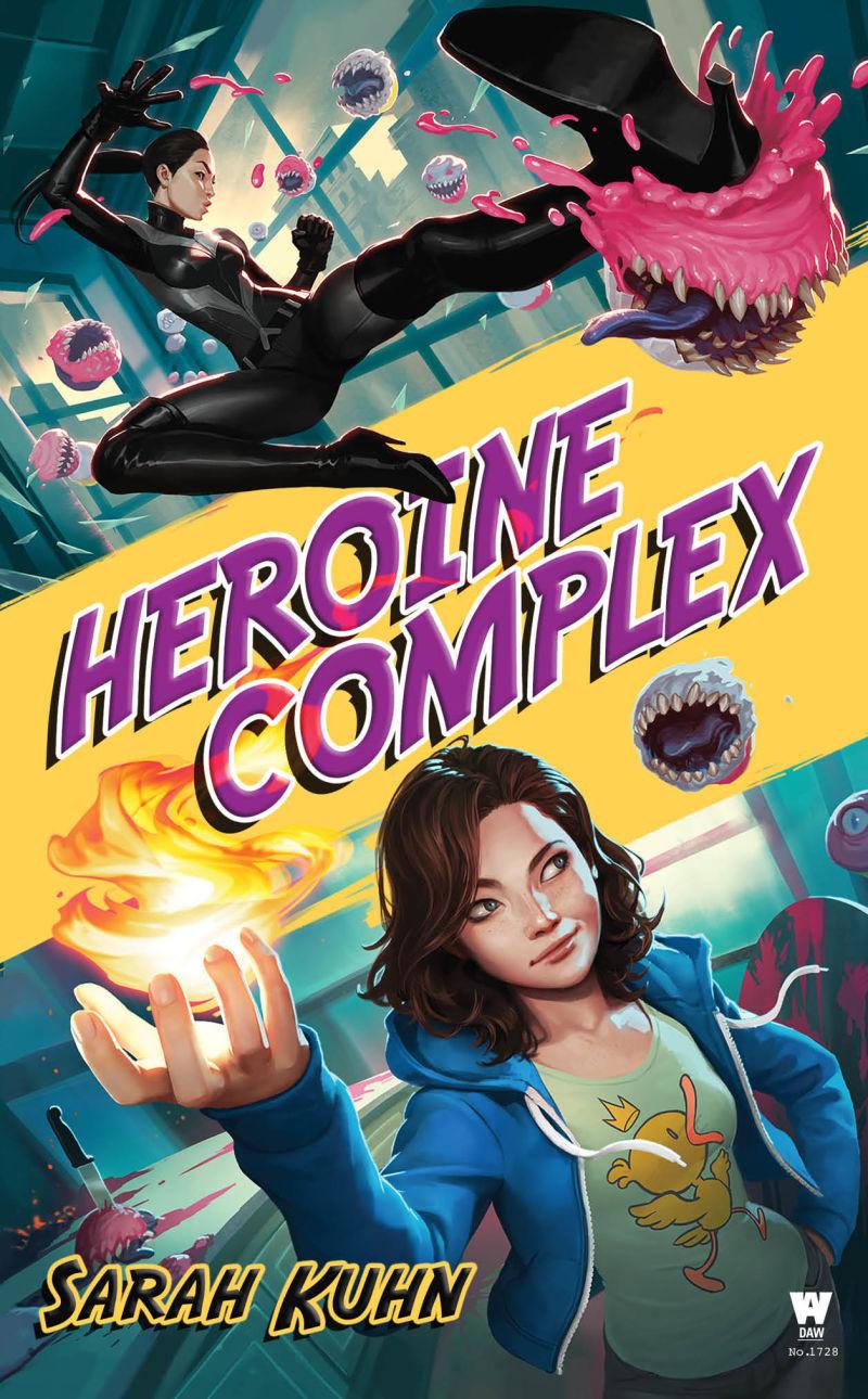 Heroine Complex (Heroine Complex, #1) by Sarah Kuhn