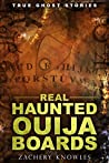 True Ghost Stories: Real Haunted Ouija Boards