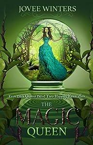 The Magic Queen (The Dark Queens, #4)