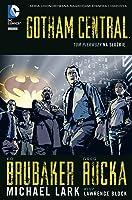 Gotham Central. Tom 1. Na służbie (Gotham Central, #1)