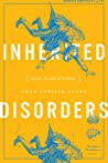 Inherited Disorders: Stories, Parables, and Problems
