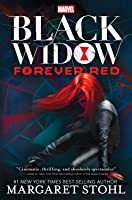 Black Widow: Forever Red (Black Widow, #1)