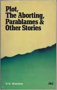 Plot, The Aborting, Parablames & Other Stories