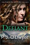 Defiant by P.J. O'Dwyer