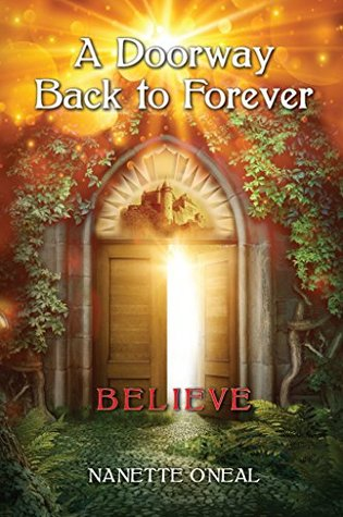 A Doorway Back to Forever: Believe: Welcome Skyborn warrior. Your Awakening is now.
