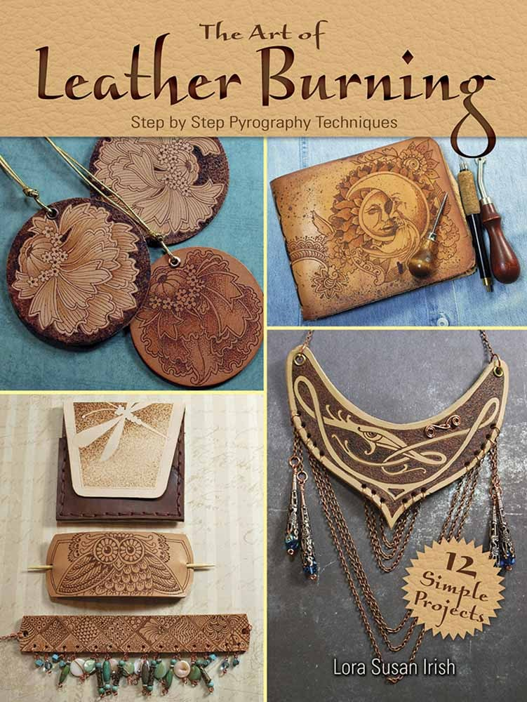The Art of Leather Burning Step-by-Step Pyrography Techniques