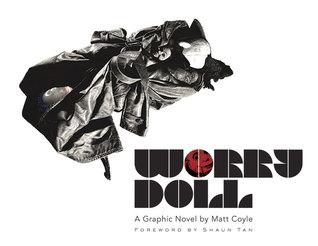 Worry Doll: A Graphic Novel by Matt Coyle