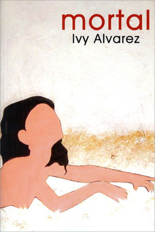 Mortal by Ivy Alvarez