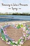 Romancing the Lakes of Minnesota ~ Spring
