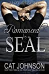 Romanced by a SEAL (Hot SEALs, #9)