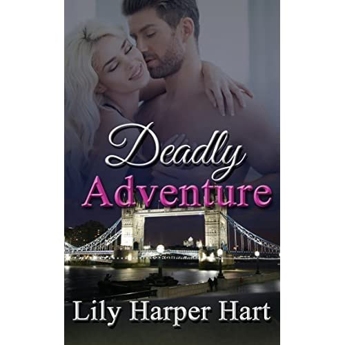 Deadly Adventure By Lily Harper Hart