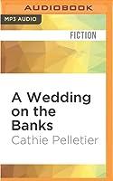 A Wedding on the Banks