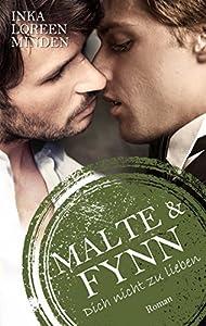 Malte & Fynn (Dich nicht zu lieben #2.5)