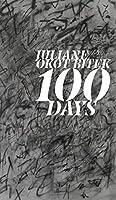 100 Days (Robert Kroetsch Series)