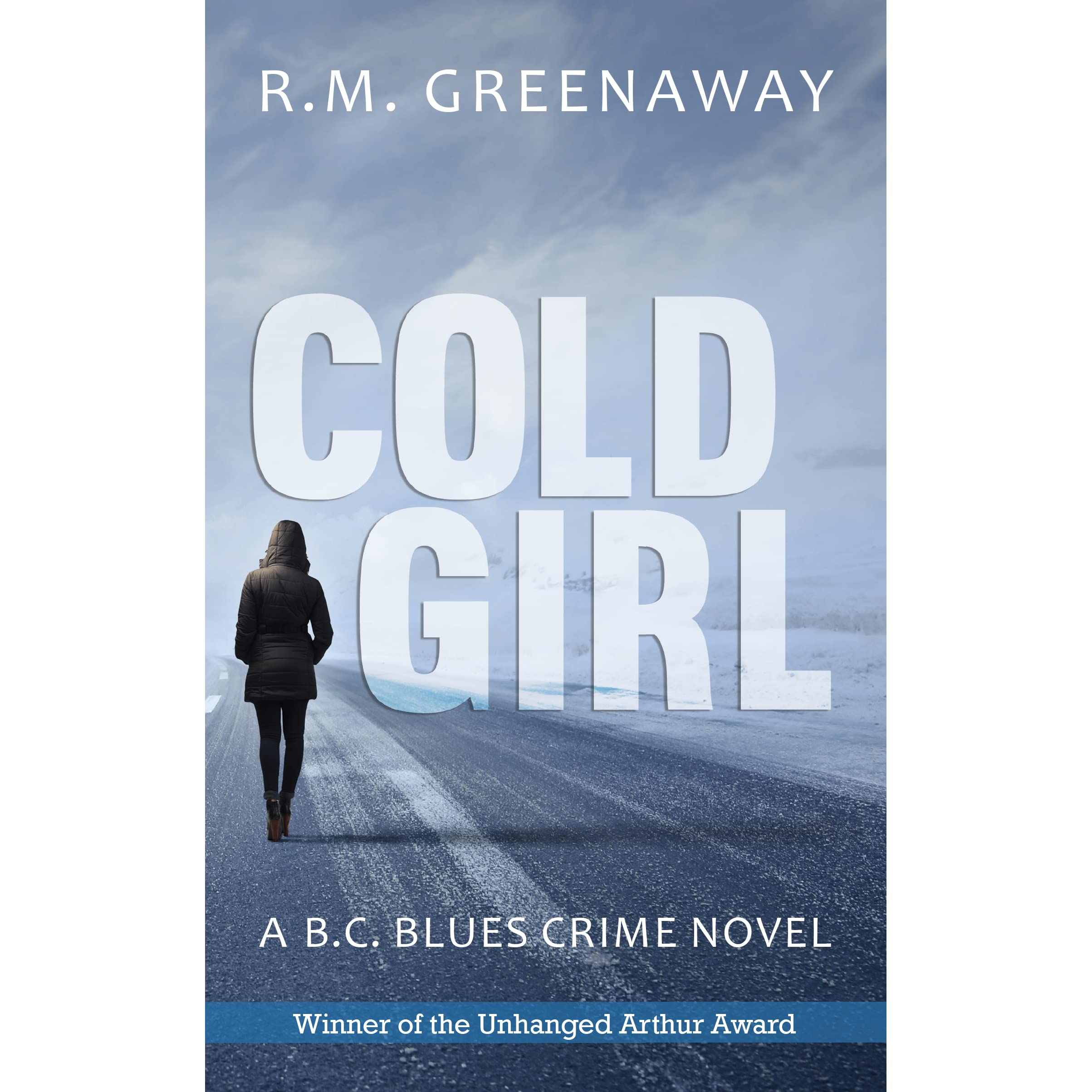Cold Girl (B C  Blues Crime, #1) by R M  Greenaway