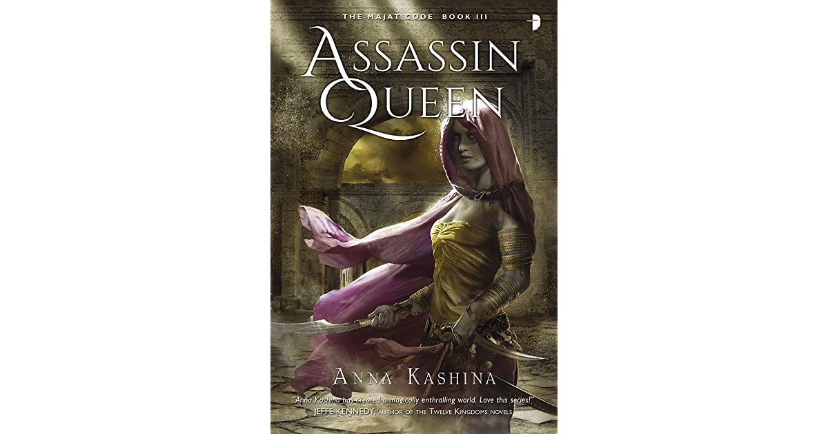 Assassin Queen (Majat Code, #3) by Anna Kashina