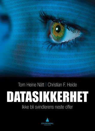 Datasikkerhet: Ikke bli svindlerens neste offer