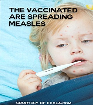 The Vaccinated Are Spreading Measles