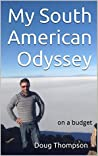 My South American Odyssey: on a budget