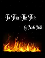 To Face The Fire (The 5 Boroughs #1)