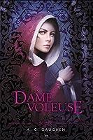 La Dame Voleuse (Scarlet, #2)