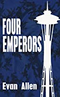 Four Emperors (Four Emperors, #1)
