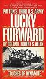 Lucky Forward: Patton's Third U.S. Army