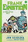 Frank Einstein and the EvoBlaster Belt (Frank Einstein #4)
