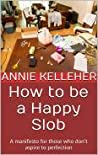 How to be a Happy...