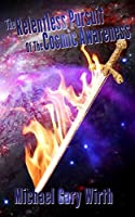 The Relentless Pursuit of the Cosmic Awareness (The Onyx Blade Trilogy Book 2)