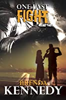 One Last Fight (Fighting to Survive Trilogy (Book 3)