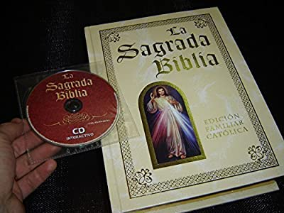 The Ultimate Spanish Illustrated Catholic Family Bible Luxury Edition / La Sagrada Biblia Edición Familiar Católica Edición de Lujo / Bonus: Interactive CD-ROM Interactivo / De La Familia Catolica / Full Color Illustrations A4 Size Pages 22X29cm