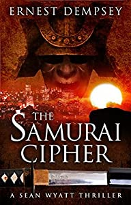 The Samurai Cipher (Sean Wyatt, #8)