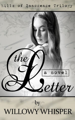 The Letter by Willowy Whisper