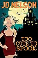 Too Cute To Spook: A Wicked Ways Companion Novel