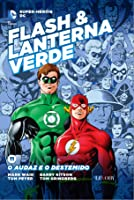 Flash & Lanterna Verde: O Audaz e o Destemido (Super-Heróis DC, #11)