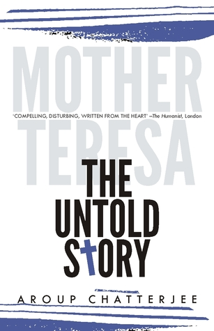 Mother Teresa. The Untold Story