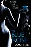 The Blue Rose (Rose Series, #1)