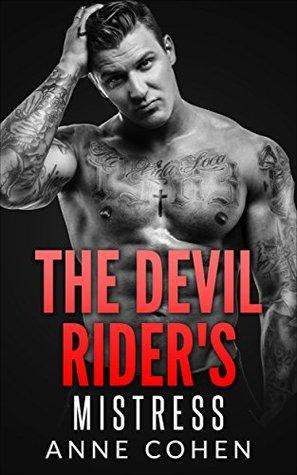 The Devil Rider's Mistress (Motorcycle, Bikers, Romance, Single Authors, Suspense, Women's Fiction)