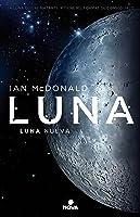 Luna: Luna nueva (Luna, #1)